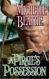 """A Pirate's Possession"" by Michelle Beattie"