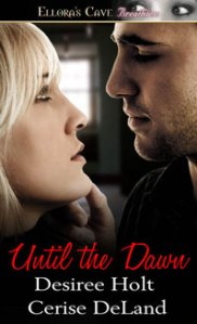 """Until the Dawn"" by Desiree Holt and Cerise DeLand"
