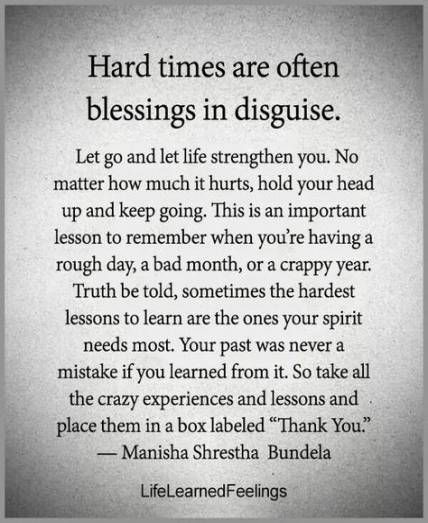 Hard times reveal true character. It may seem like the end of the word, but if it taught you a lesson, it wasn't a mistake.