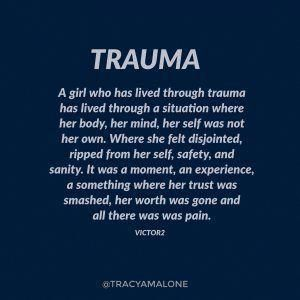 Trauma affects you deeply. It leaves you hollow and a shell of your former self.